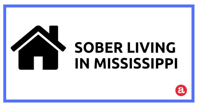 Sober Living Options in Mississippi
