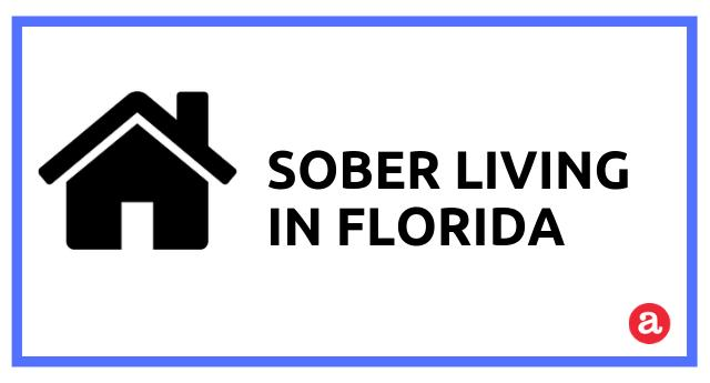 Sober Housing Options in Florida