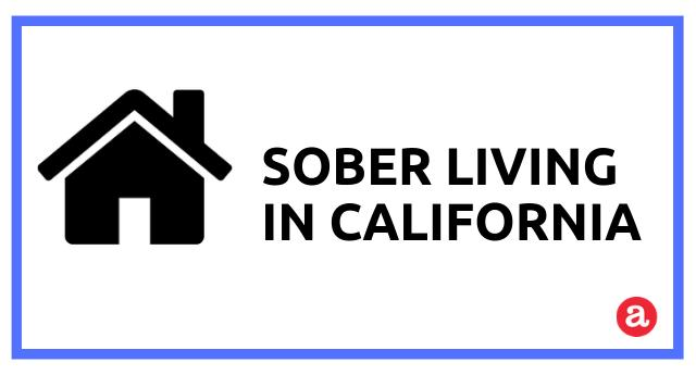 Sober Living Options in California