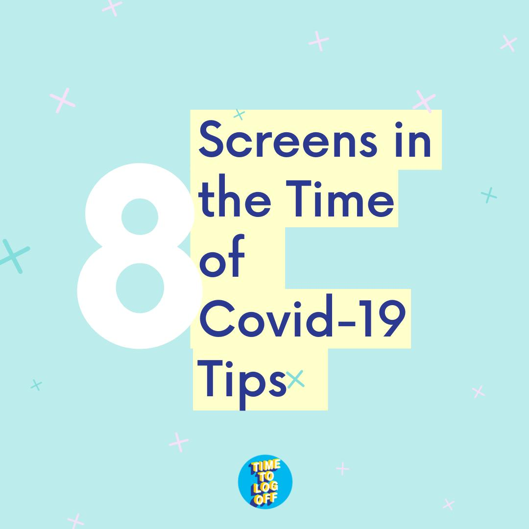 Screens in the Time of Covid-19